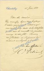7 Lettres Autographes Signes 1 Lettre Signe Et1 Carte De Visite Louis DOrlans Duc Nemours Eu 1877 Henri DAumale Chantilly